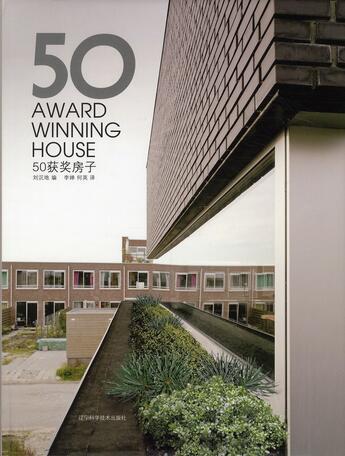 Couverture du livre « 50 award winning house » de Liu Chendi aux éditions Liaoning