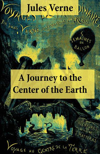Couverture du livre « A Journey to the Center of the Earth » de Jules Verne aux éditions E-artnow