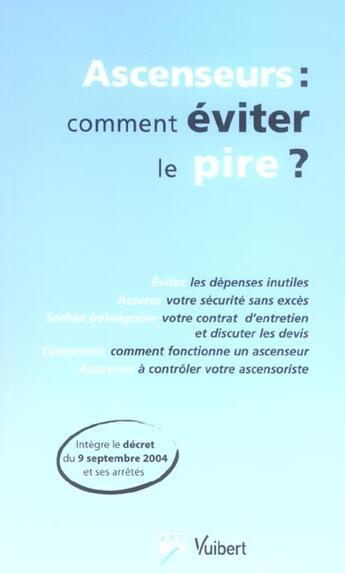 Couverture du livre « Ascenseurs : comment eviter le pire ? » de A.R.C. aux éditions Vuibert