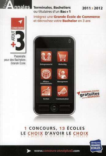 Couverture du livre « Atout+3 ; annales (édition 2011-2012) » de Collectif aux éditions Studyrama