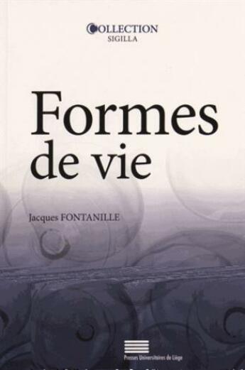 Couverture du livre « Formes de vie » de Jacques Fontanille aux éditions Pulg