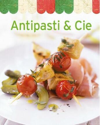 Couverture du livre « Antipasti & cie » de Collectif aux éditions Ngv