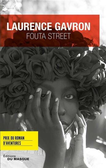 Couverture du livre « Fouta Street » de Laurence Gavron aux éditions Editions Du Masque
