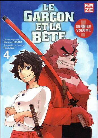 Couverture du livre « Le garçon et la bête T.4 » de Renji Asai et Mamoru Hosoda aux éditions Kaze