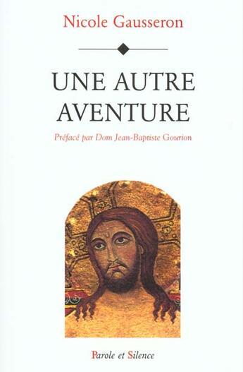 Couverture du livre « Autre Aventure » de Gausseron N aux éditions Parole Et Silence