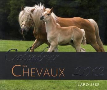 Couverture du livre « Calendrier chevaux 2012 » de Collectif aux éditions Larousse