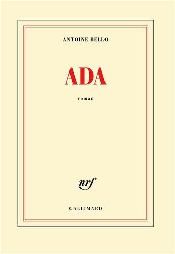 Couverture du livre « Ada » de Antoine Bello aux éditions Gallimard