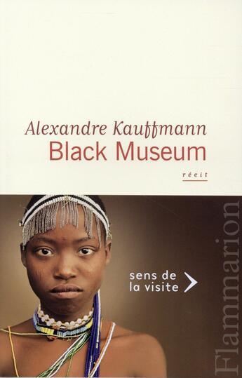 Couverture du livre « Black museum » de Alexandre Kauffmann aux éditions Flammarion