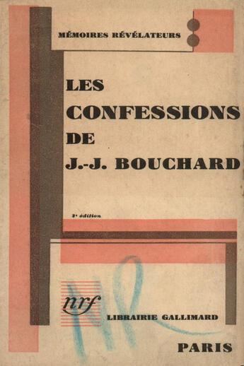 Couverture du livre « Confessions Bouchard » de J Bouchard aux éditions Gallimard