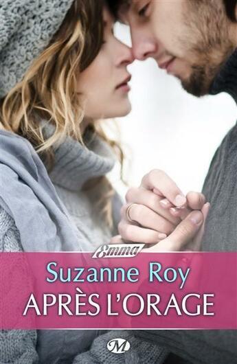 Couverture du livre « Après l'orage » de Suzanne Roy aux éditions Milady