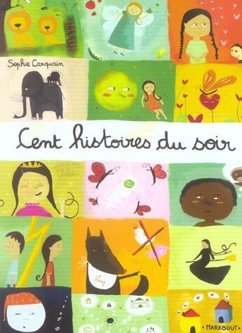 Couverture du livre « 100 Histoires Du Soir » de Carquain-S aux éditions Marabout