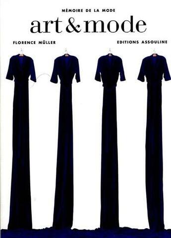 Couverture du livre « Art et mode » de Florence Muller aux éditions Assouline