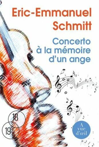 Couverture du livre « Concerto à la mémoire d'un ange » de Éric-Emmanuel Schmitt aux éditions A Vue D'oeil