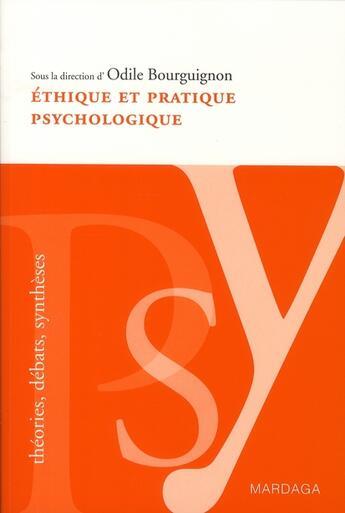 Couverture du livre « Éthique et pratique psychologique » de Bourguignon O aux éditions Mardaga Pierre