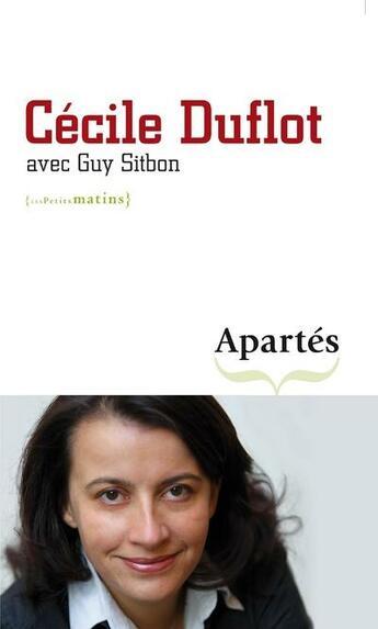 Couverture du livre « Apartés » de Duflot/Sitbon aux éditions Les Petits Matins