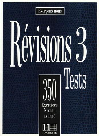 Couverture du livre « 350 Exercices De Revisions Niveau Avance ; Eleve » de Ross Steele aux éditions Hachette Fle