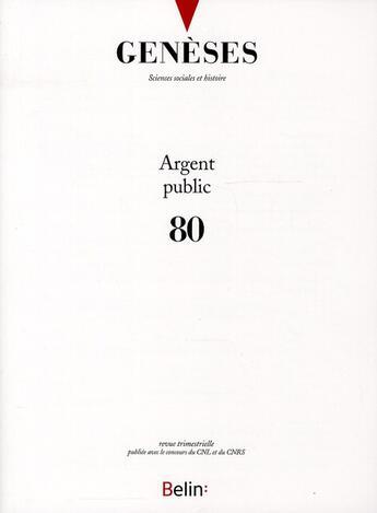 Couverture du livre « Argent public (septembre 2010) » de Revue Geneses aux éditions Belin