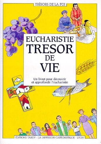 Couverture du livre « Eucharistie, trésor de vie » de Collectif aux éditions Mame