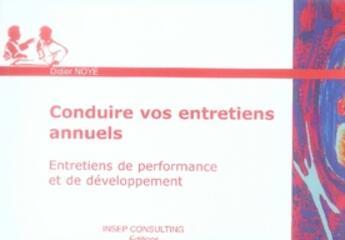 Couverture du livre « Conduire vos entretiens annuels » de Didier Noye aux éditions Insep