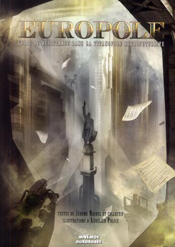 Couverture du livre « Europole ; le guide de la titanopole retrofuturiste » de Jerome Noirez et Aurelien Police aux éditions Mnemos