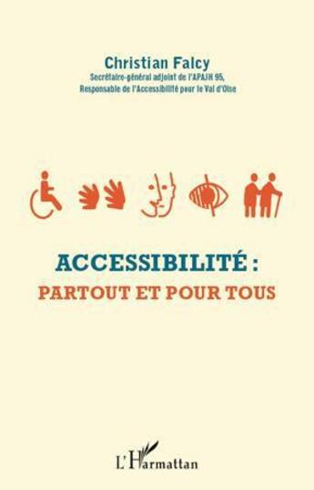 Couverture du livre « Accessibilité ; partout et pour tous » de Christian Falcy aux éditions Harmattan