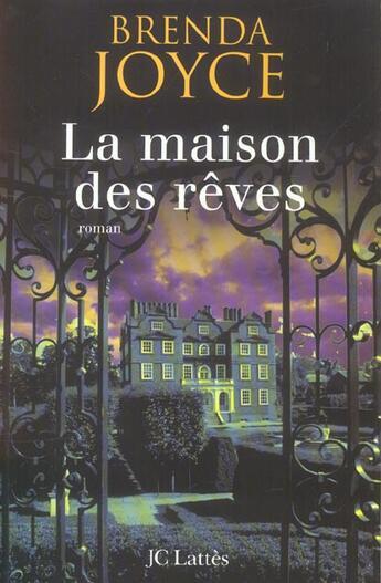 Couverture du livre « La maison des rêves » de Brenda Joyce aux éditions Lattes