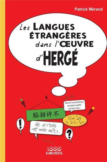 Couverture du livre « Les langues étrangères dans l'oeuvre d'Hergé (2e édition) » de Patrick Merand aux éditions Sepia Bd