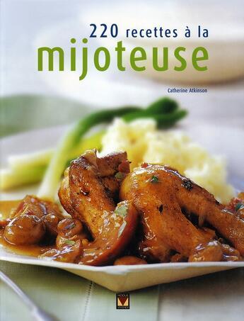 Couverture du livre « 220 recettes a la mijoteuse » de Atkinson Catherine aux éditions Modus Vivendi