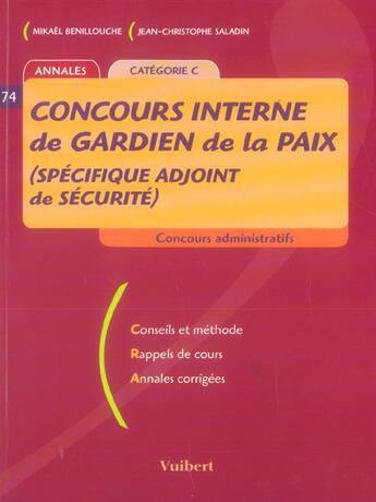 Couverture du livre « Concours Interne De Gardien De La Paix (Reserve Aux Adjoints De Securite) » de Collectif aux éditions Vuibert