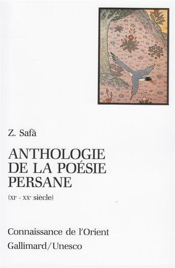 Couverture du livre « Anthologie De La Poesie Persane » de Z. Safa aux éditions Gallimard