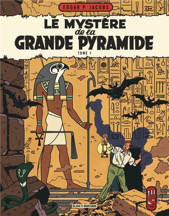Couverture du livre « Blake et Mortimer t.4 ; le mystère de la grande pyramide t.1 » de Edgar Pierre Jacobs aux éditions Blake Et Mortimer