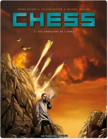 Couverture du livre « Chess t.2 ; les cavaliers de l'aube » de Sylvain Ricard et Bruno Ricard aux éditions Humanoides Associes