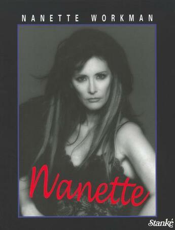Couverture du livre « Nanette » de Workman Nanette aux éditions Stanke Alain