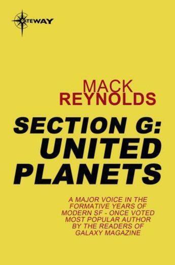 Couverture du livre « Section G: United Planets » de Mack Reynolds aux éditions Orion Digital