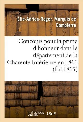 Couverture du livre « Concours pour la prime d'honneur dans le departement de la charente-inferieure en 1866 » de Dampierre aux éditions Hachette Bnf