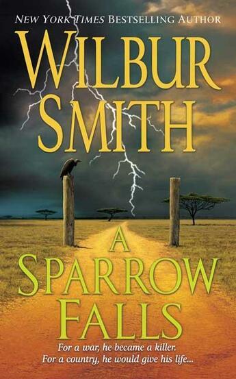 Couverture du livre « A Sparrow Falls » de Wilbur Smith aux éditions St Martin's Press