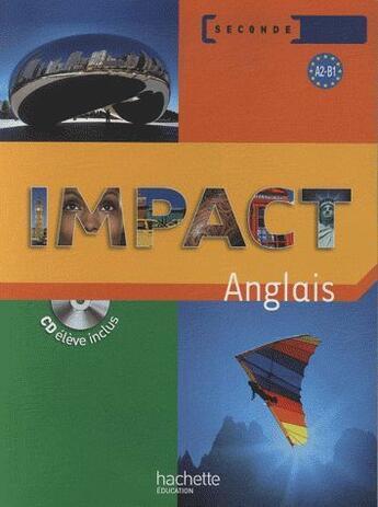 Couverture du livre « Anglais ; 2nde ; livre de l'élève » de Lallement+Martinez+R aux éditions Hachette Education