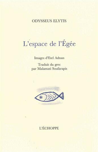 Couverture du livre « Espace De L'Egee » de Odysseas Elytis aux éditions Echoppe