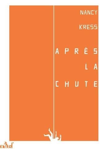 Couverture du livre « Après la chute » de Nancy Kress aux éditions Actusf