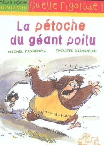 Couverture du livre « LA PETOCHE DU GEANT POILU » de Michel Piquemal et Philippe Diemunsch aux éditions Milan