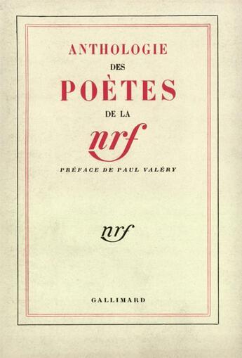 Couverture du livre « Anthologie Des Poetes De La N.R.F. » de Collectifs Gallimard aux éditions Gallimard
