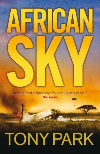 Couverture du livre « African Sky » de Tony Park aux éditions Quercus Publishing Digital