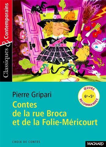 Couverture du livre « Contes de la rue Broca et de la Folie-Méricourt » de Pierre Gripari aux éditions Magnard