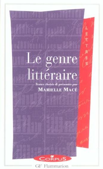 Couverture du livre « Le genre littéraire » de Marielle Mace aux éditions Flammarion