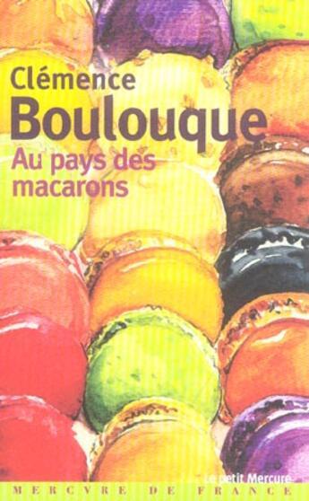 Couverture du livre « Au Pays Des Macarons » de Clemence Boulouque aux éditions Mercure De France