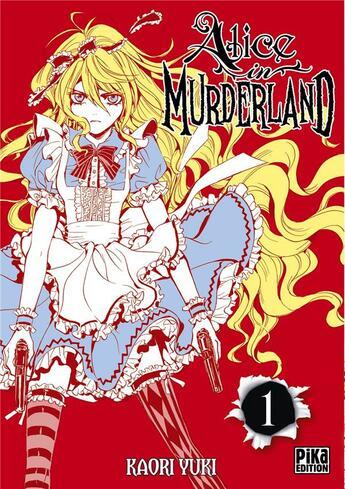 Couverture du livre « Alice In Murderland T.1 » de Kaori Yuki aux éditions Pika