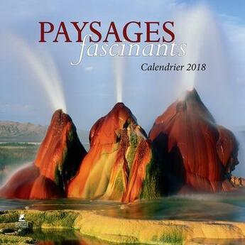 Couverture du livre « Calendrier paysages fascinants (édition 2018) » de Collectif aux éditions Place Des Victoires