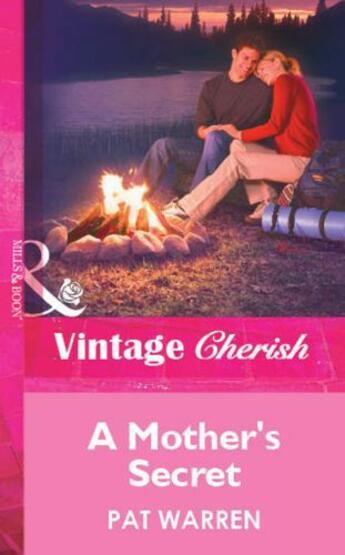 Couverture du livre « A Mother's Secret (Mills & Boon Vintage Cherish) » de Pat Warren aux éditions Mills & Boon Series