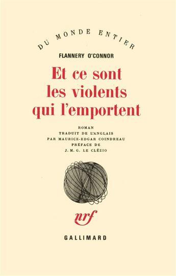 Couverture du livre « Et ce sont les violents qui l'emportent » de Flannery O'Connor aux éditions Gallimard
