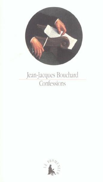 Couverture du livre « Confessions » de Bouchard/Skira aux éditions Gallimard